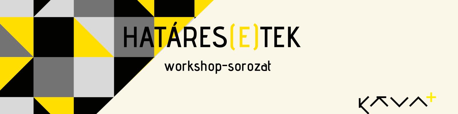 Határes(e)tek workshop-sorozat kiemelt kép